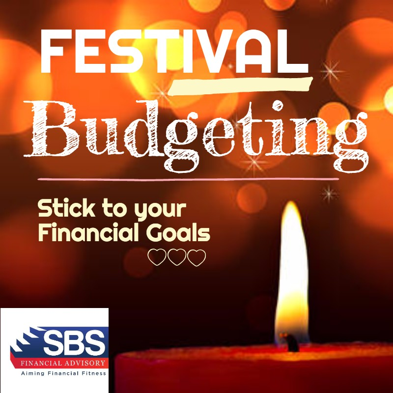 Stick to your Financial Goals and Investment Plan, Make a Festival Budget