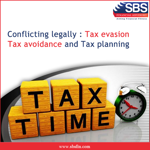 Conflicting Legally: Tax Evasion, Tax Avoidance and Tax Planning