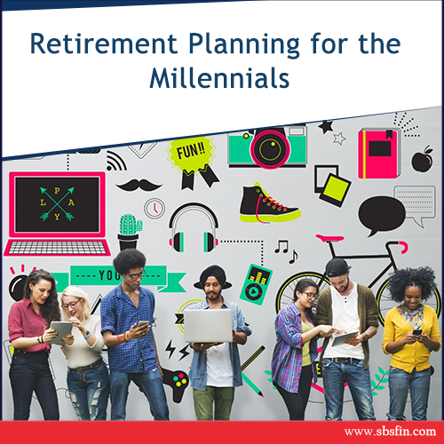 Retirement Planning for the Millennials