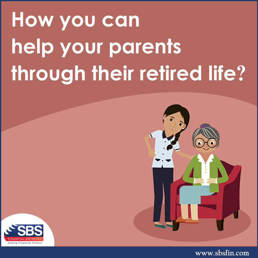 smooth retired life for your Parents | Financial Planning