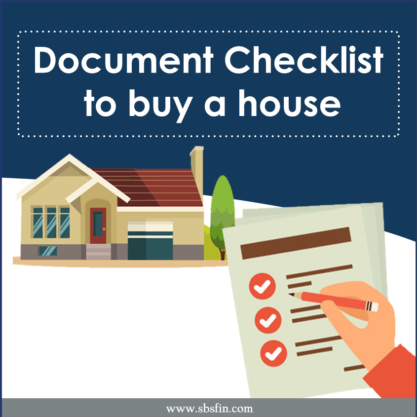 Documents required whilst purchase of a House