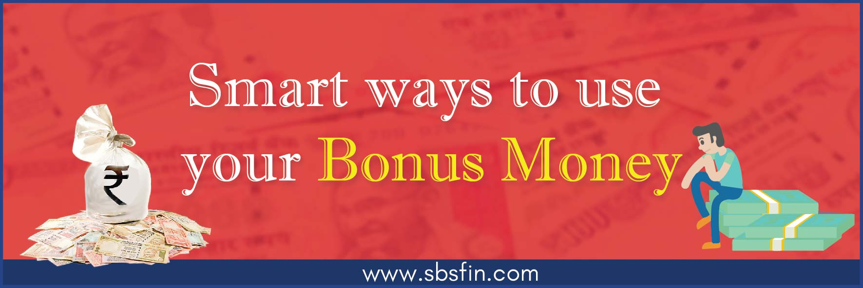 Smart ways to use your Bonus Money