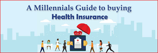 A Millennials Guide to buying Health Insurance