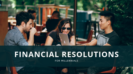 Financial Resolutions for Millennials