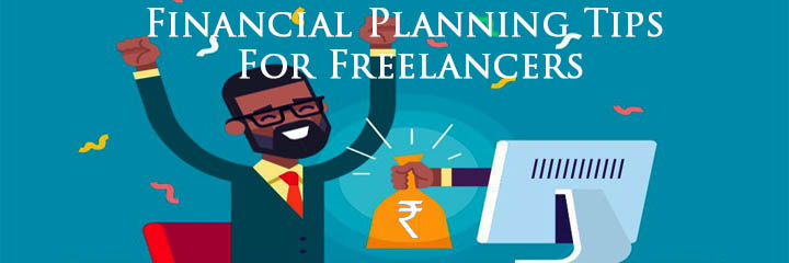 Financial Planning Tips For Freelancers