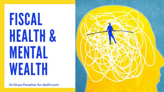 Fiscal Health and Mental Wealth