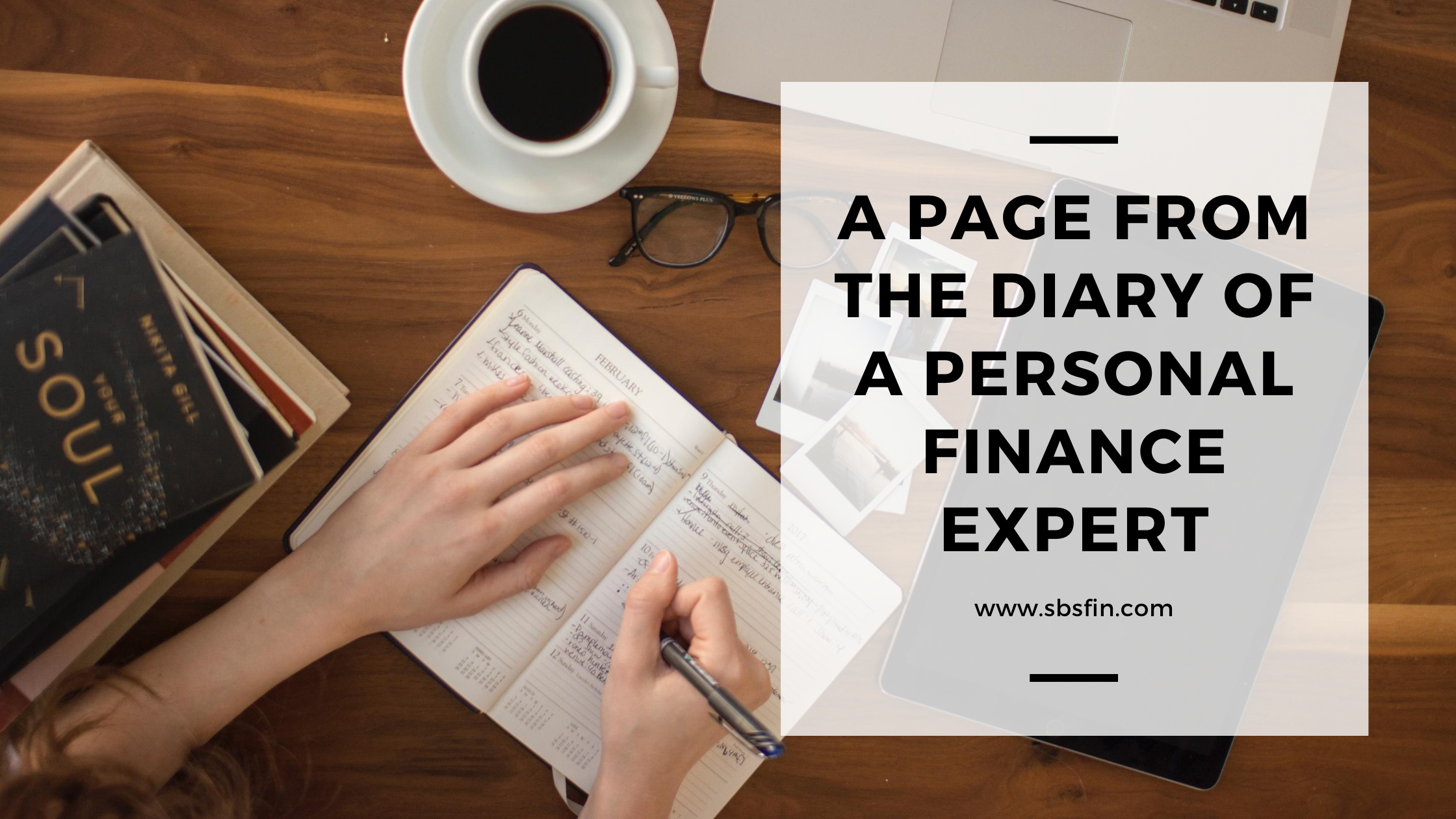 A Page from the diary of a Personal Finance Expert